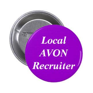 Local AVON Recruiter round 6 Cm Round Badge