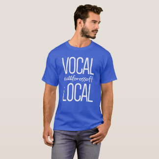 Local & Vocal #AllForOssoff -- WHITE T-Shirt