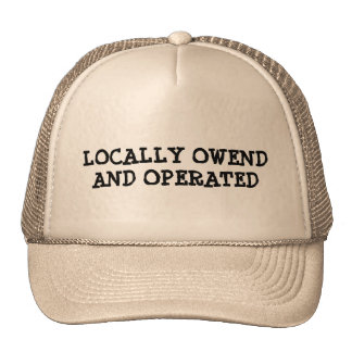 Locally Owned and Operated Cap