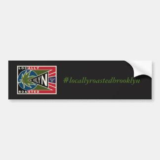 locally roasted brooklyn bumper sticker