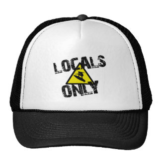 Locals only to surf danger sign surfing mesh hat
