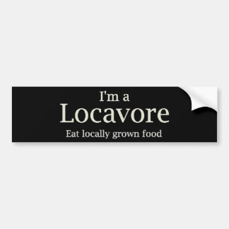 Locavore ~ bumper bumper sticker