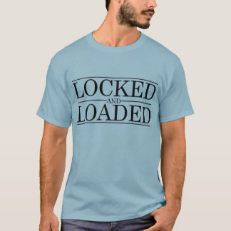 Locked and Loaded Men's Shirt