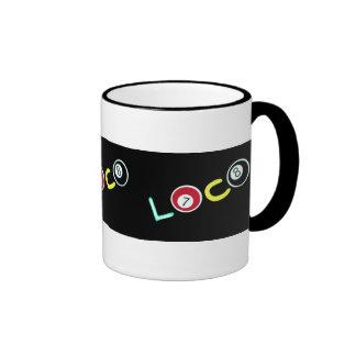 Loco Ringer Coffee Mug