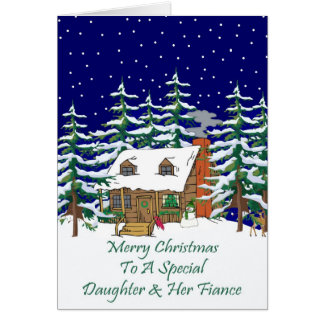 Log Cabin Christmas Daughter & Fiance Greeting Card