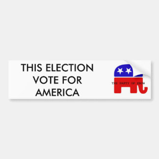 LOG WITH SCRIPT, THIS ELECTION VOTE FOR AMERICA BUMPER STICKER