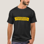 Logical Fallacy: Existential Fallacy T-Shirt