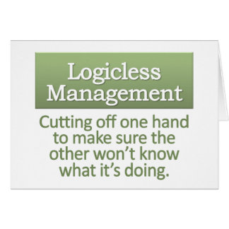 Logicless Management  Note Card