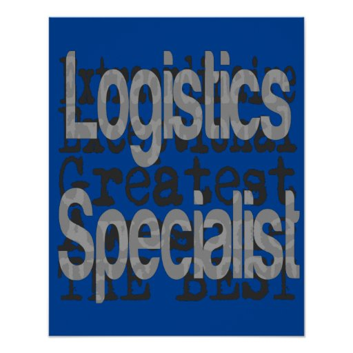Logistics Specialist Extraordinaire Poster