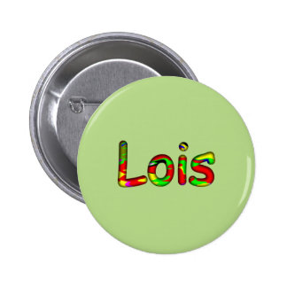 Lois customized pin button in green