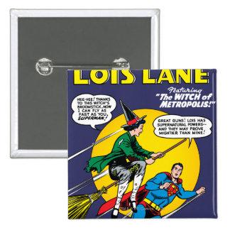 Lois Lane #1 15 Cm Square Badge