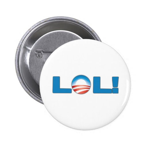 LOL Anti Obama Pins