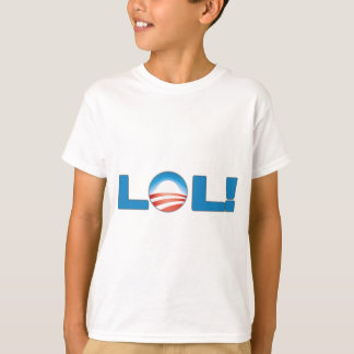 LOL Anti Obama T-Shirt