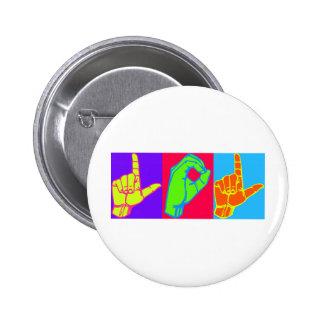 LOL ASL Sign Language Design 6 Cm Round Badge