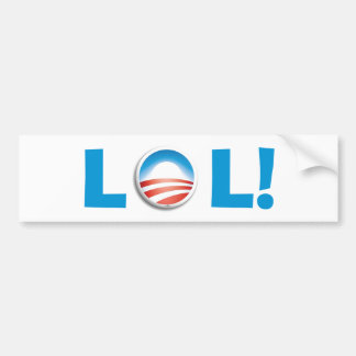 LOL at Obama - Laughing Out Loud at Obama Car Bumper Sticker