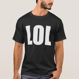 LOL (dark) T-Shirt