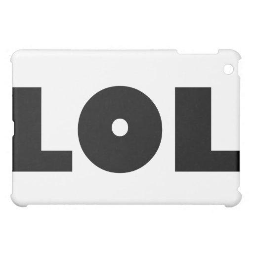 LOL CASE FOR THE iPad MINI
