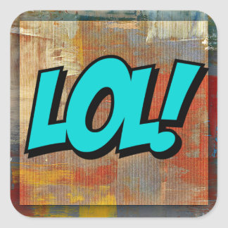 Lol (Laugh out Loud) on colourful art painting Square Sticker