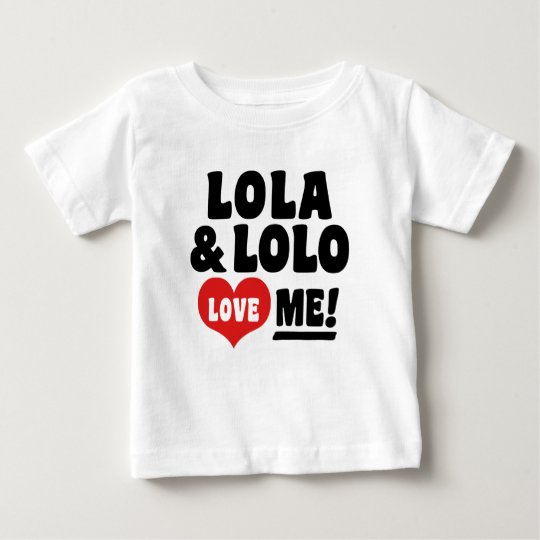 Lola and lolo love Me Baby T-Shirt