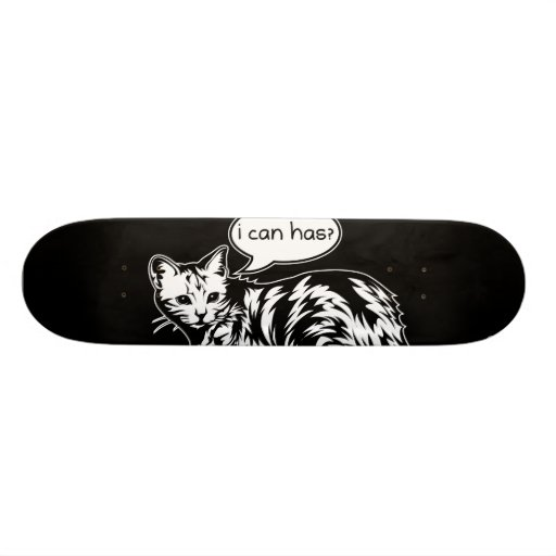 lolcat - i can has? skateboard decks