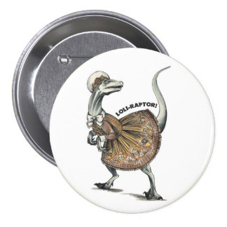 Loli Raptor 7.5 Cm Round Badge