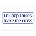 Lollipop Ladies Make Me Cross Post Cards