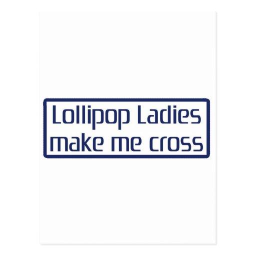 Lollipop Ladies Make Me Cross Postcard