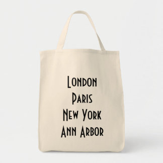London Paris New York Ann Arbor Grocery Tote Bag