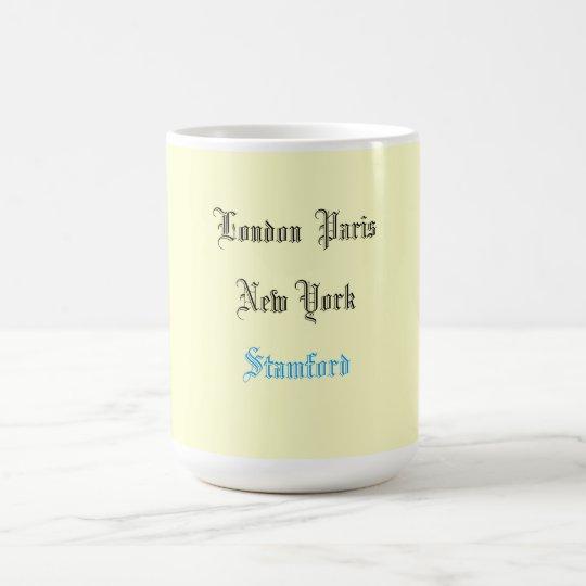"""""""London Paris New York"""" Coffee Mug"""