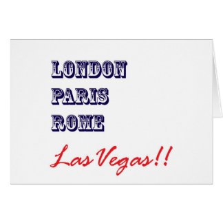 London Paris Rome, Las Vegas Greeting Card