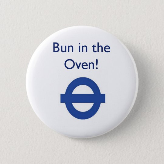 London Underground Bun In The Oven Badge