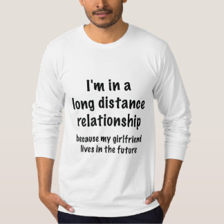 Long Distance Relationship T Shirts