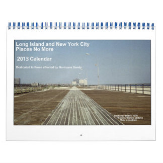 Long Island and NYC Places No More 2013 Calendar