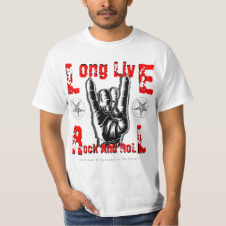 Long Live Rock And Roll T-Shirt