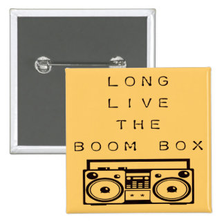 Long Live The Boom Box-Button
