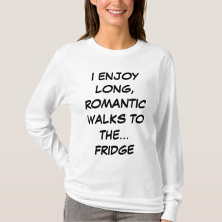 Long Romantic Walks to the Fridge Long Sleeve Tee