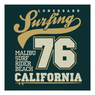 Longboard Surfing | California 76 Poster