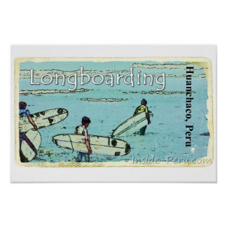 Longboarding Huanchaco Peru Surfing Posters