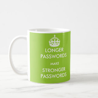 Longer Passwords Make Stronger Passwords Mug