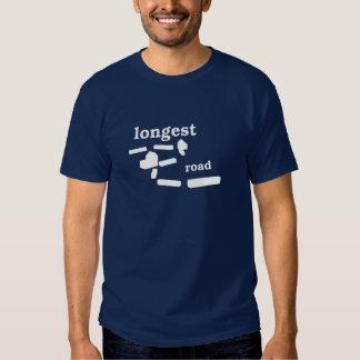 Longest Road T Shirts