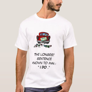 Longest Sentence Known T-Shirt