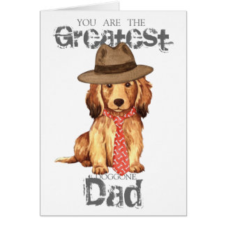 Longhaired Dachshund Dad Greeting Card
