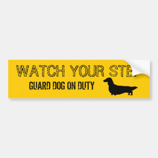 Longhaired Dachshund Watch Your Step Bumper Sticker