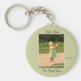 Look Above For Real Love Basic Round Button Key Ring
