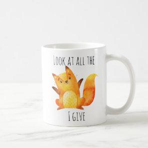 Look at all the Fox I Give   Funny Animal Pun Cute Coffee Mug