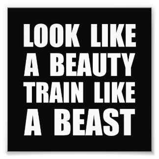 Look Beauty Train Like Beast Photo Print