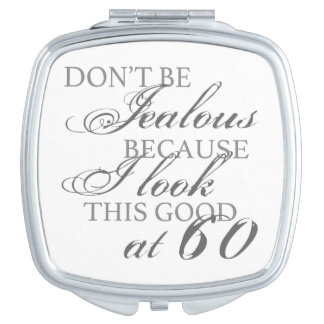 Look Good 60th Birthday Travel Mirror