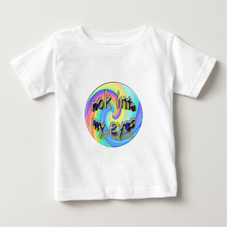 look into my eyes , hypnotic baby T-Shirt