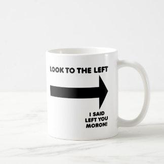 Look Left Funny Mug