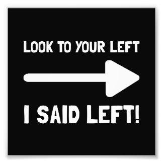 Look Left Photo Print